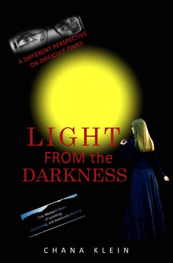 Light from the darkness by chana klein